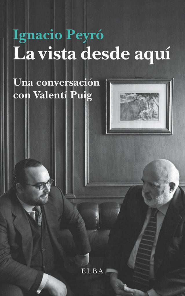 La vista desde aquí - Ignacio Peyró