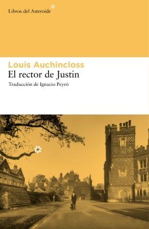 Louis Auchincloss - Libros del Asteroide - Prólogo de ignacio Peyró