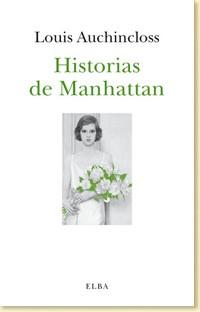Historias de Manhattan - Louis Auchincloss - Ignacio Peyró